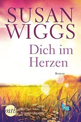 Susan Wiggs: Dich im Herzen