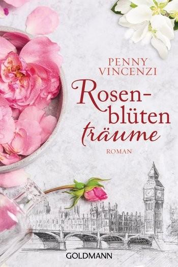 : Rosenblütenträume