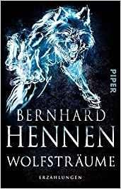 Bernhard Hennen: Wolfsträume
