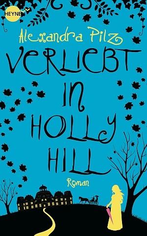 : Verliebt in Hollyhill