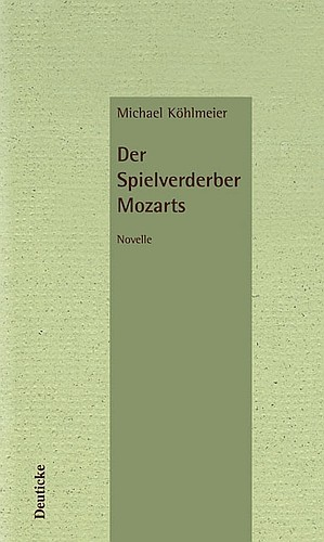 : Der Spielverderber Mozarts