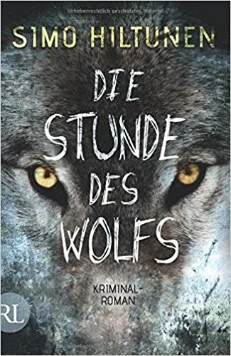 Simo Hiltunen: Die Stunde des Wolfs