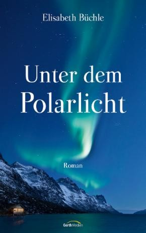 : Unter dem Polarlicht