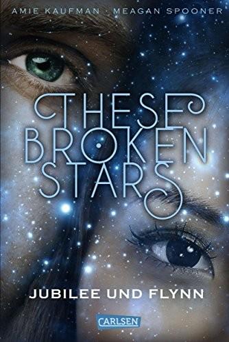 : These Broken Stars. Jubilee und Flynn