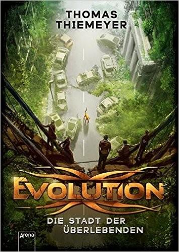 : Evolution. Die Stadt der Überlebenden