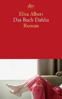 : Das Buch Dahlia