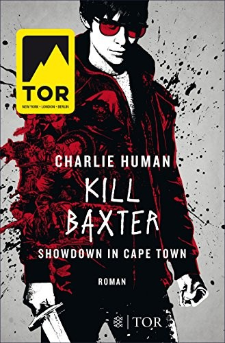Charlie Human: Kill Baxter. Showdown in Cape Town