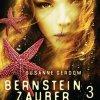 Susanne Gerdom: Bernsteinzauber