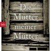 Sabine Rennefanz: Die Mutter meiner Mutter