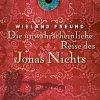 Wieland Freund: Die unwahrscheinliche Reise des Jonas Nichts