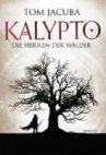 Kalypto: Die Herren der Wälder