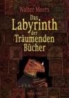 : Das Labyrinth der träumenden Bücher