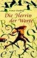 Frances Hardinge: Die Herrin der Worte
