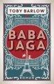 Toby Barlow: Baba Jaga