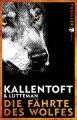 Mons Kallentoft: Die Fährte des Wolfes