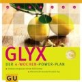 Marion Grillparzer: GLYX. Der 4-Wochen-Power-Plan