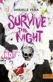 Danielle Vega: Survive the night