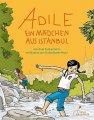 Anja Tuckermann: Adile - Ein Mädchen aus Istanbul
