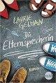 Laurie Gelman: Die Elternsprecherin