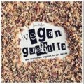 Sarah Kaufmann: Vegan Guerilla