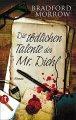Bradford Morrow: Die tödlichen Talente des Mr. Diehl