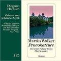 Martin Walker: Provokateure