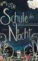 Ann A. McDonald: Die Schule der Nacht