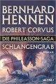 Bernhard Hennen, Robert Corvus: Schlangengrab