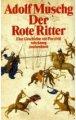 Adolf Muschg: Der Rote Ritter