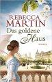 Rebecca Martin: Das goldene Haus