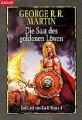 George R. R. Martin: Die Saat des goldenen Löwen