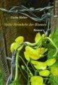Uscha Wolter: Späte Heimkehr der Blumen