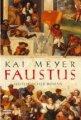 Kai Meyer: Faustus