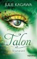 Julie Kagawa: Talon - Drachenzeit