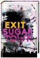 Martin Petersen: Exit Sugartown