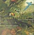 Alfred Brehm: Brehms Tierleben