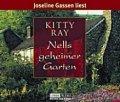 Kitty Ray: Nells geheimer Garten