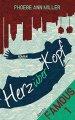 Phoebe Ann Miller: Herz über Kopf