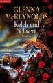 Glenna McReynolds: Kelch und Schwert
