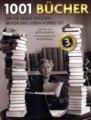 Peter Boxall (Hrsg.): 1001 Bücher: Die Sie lesen sollten, bevor das Leben vorbei ist
