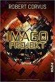 Robert Corvus: Das Imago-Projekt