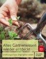 Inga-Maria Richberg: Altes Gärtnerwissen wieder entdeckt