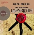 Kate Mosse: Das verlorene Labyrinth