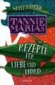 Sally Andrew: Tannie Marias Rezepte für Liebe und Mord