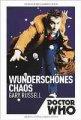 Gary Russel: Doctor Who: Wunderschönes Chaos
