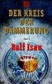 Ralf Isau: Der Kreis der Dämmerung 1