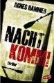 Agnes Hammer: Nacht, komm!