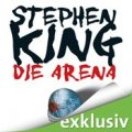 Stephen King: Die Arena