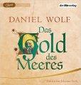 Daniel Wolf: Das Gold des Meeres