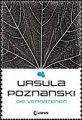 Ursula Poznanski: Die Verratenen
